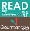 Read-my-interview-on-Gourmandize-UkIreland